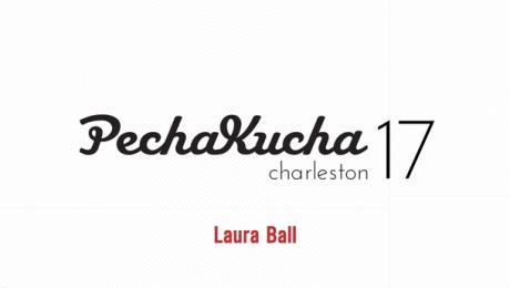 Charleston Pecha Kucha 17